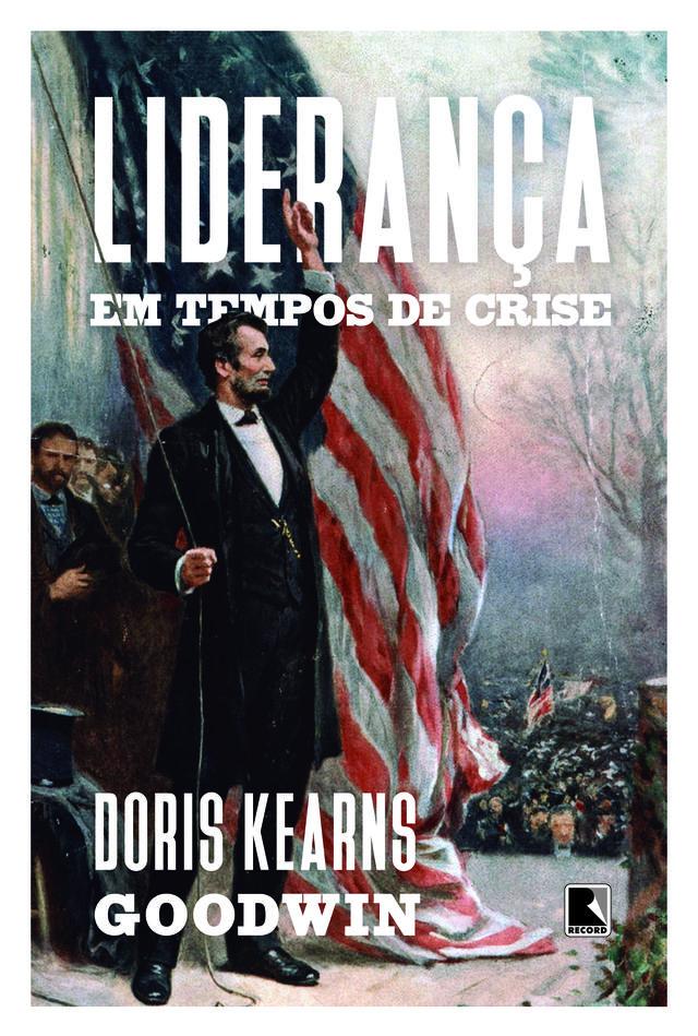 """Capa do livro """"Liderança em tempos de crise"""", com os escritos por cima de uma pintura do presidente Abraham Lincoln segurando a bandeira dos EUA"""