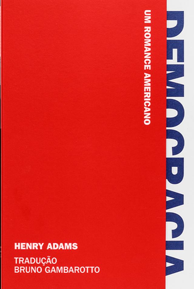 """Capa do livro """"Democracia – um romance americano"""""""