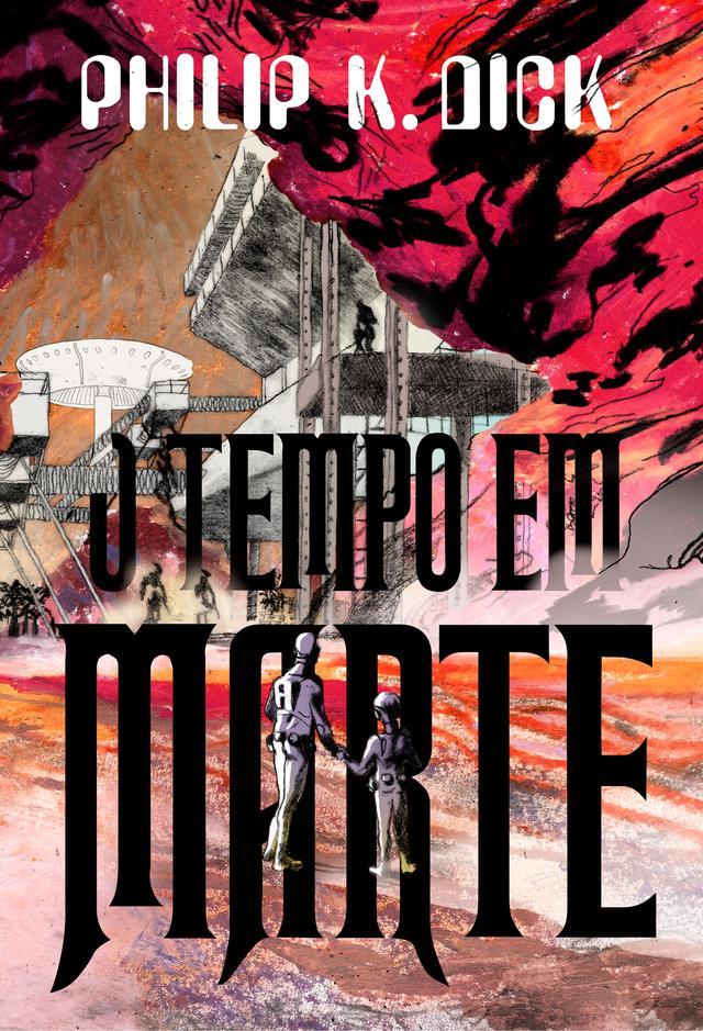 """Capa do livro """"O tempo em Marte"""", com ilustração de um homem e uma criança em frente a um edifício em Marte"""