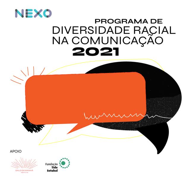 Programa Diversidade na Comunicação 2021