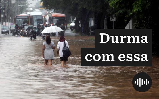 São Paulo: a chuva recorde e os estragos recorrentes