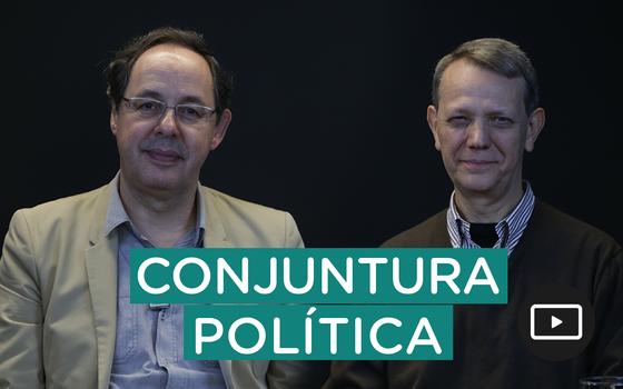 A conjuntura política recente - parte 1