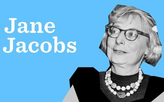 Jane Jacobs e as cidades em disputa
