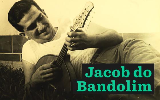 Jacob do Bandolim: 100 anos de um mestre da música