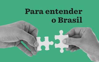 Para entender o Brasil