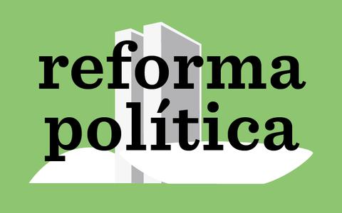 Reforma política: o debate das regras da democracia