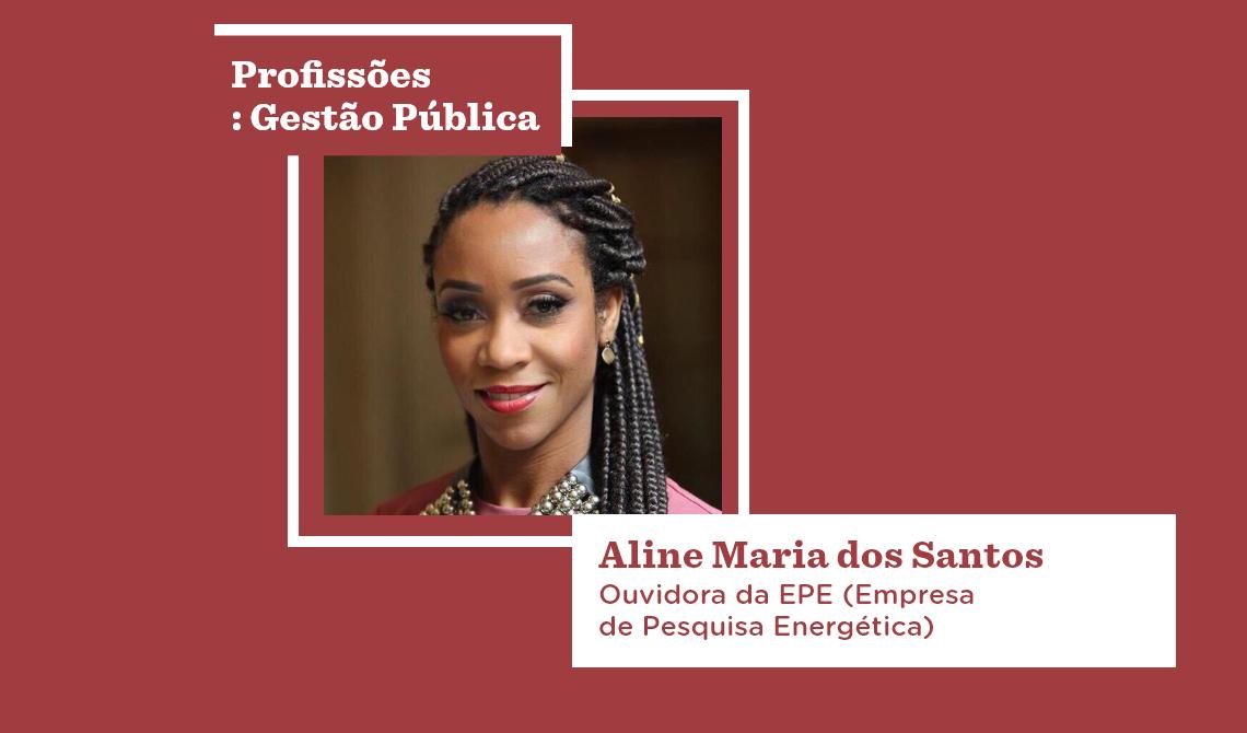 Uma ficha de informações acompanha a imagem da ouvidora Aline Maria dos Santos