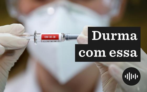 O avanço da vacina chinesa. E o estágio da corrida no mundo