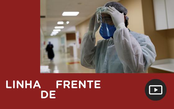 Saúde: como médicos e enfermeiros enfrentam a pandemia