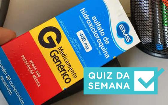 O uso de cloroquina, a acusação de Marinho: entendeu a semana?