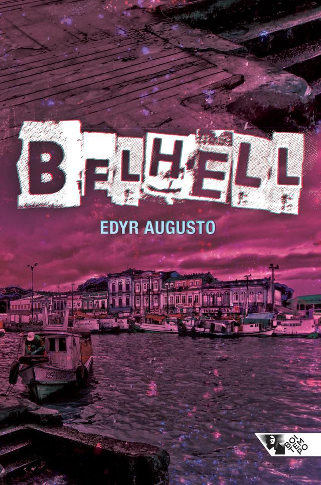 Capa do livro Belhell, com título sobreposto a imagens editadas de Belém