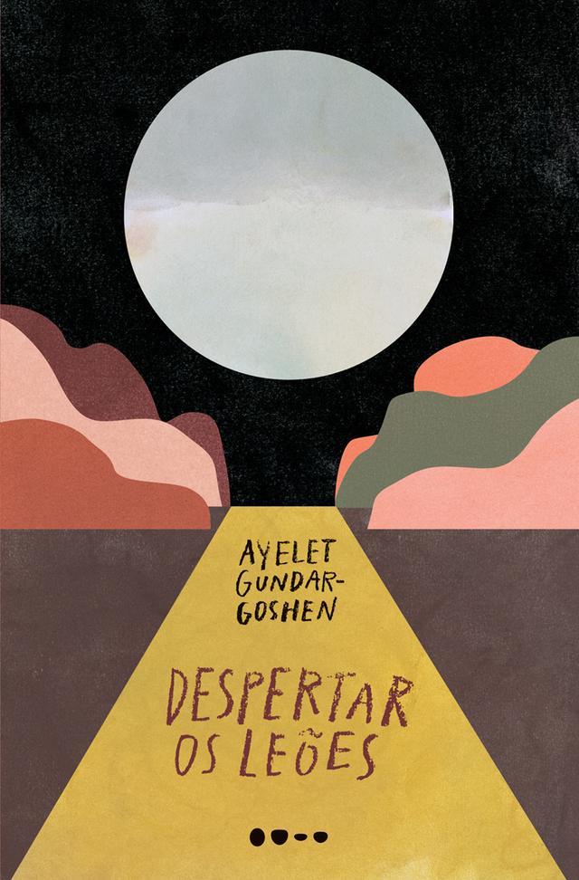 """Capa do livro """"Despertar os leões"""", com a ilustração de uma estrada à noite"""
