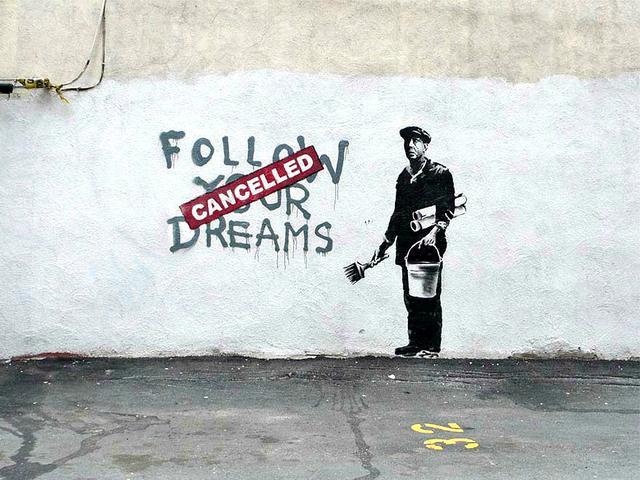 'Follow your dreams'
