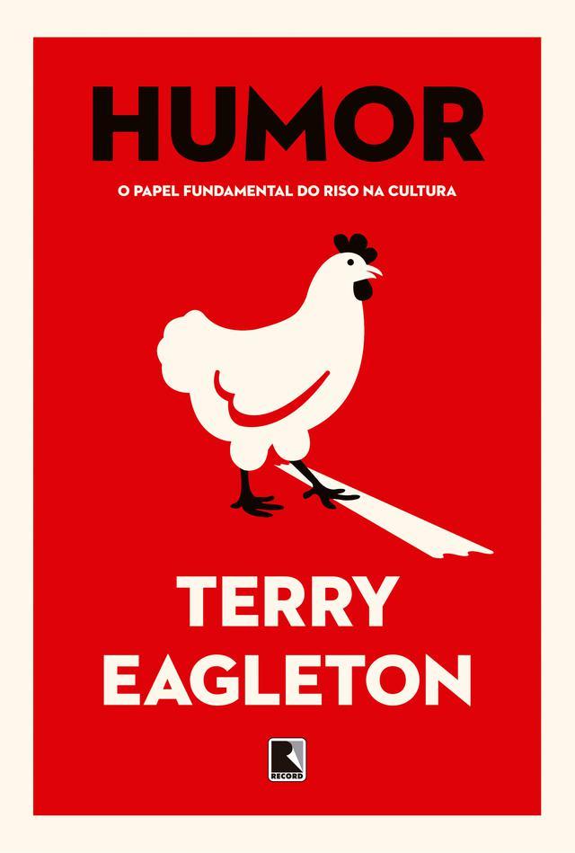 """Capa do livro """"Humor"""" de Terry Eagleton, com a ilustração de uma galinha atravessando a rua"""