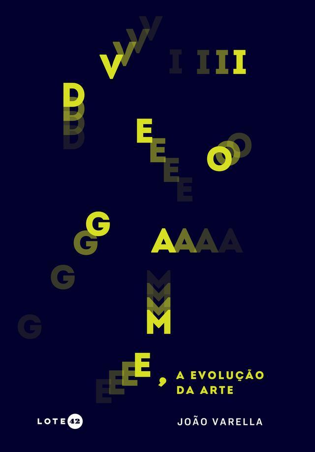 """Capa do livro """"Videogame, a evolução da arte"""", com as letras de """"videogame"""" espalhadas como se fossem peças de um jogo"""