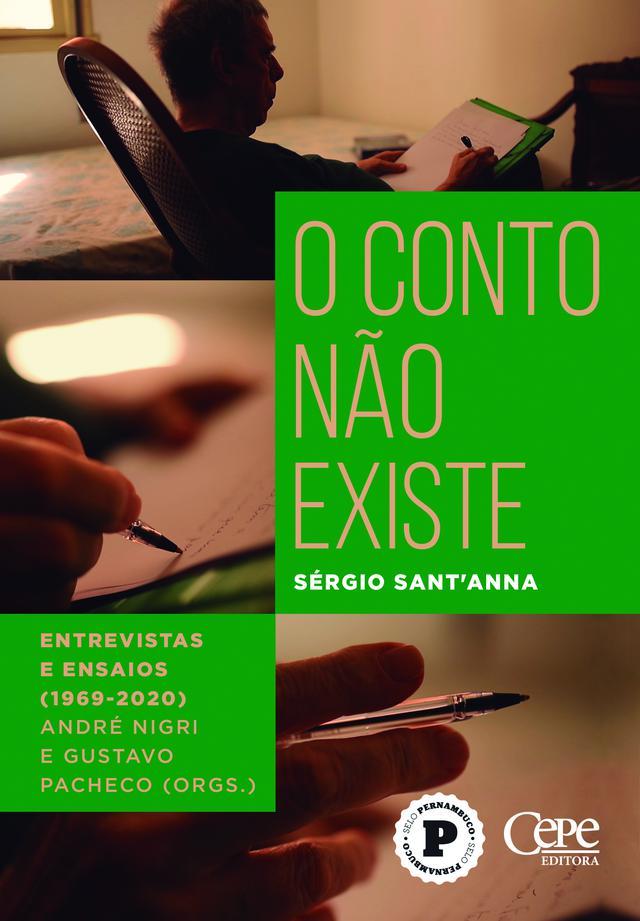 """Capa do livro """"O conto não existe"""", a qual mostra o escritor Sérgio Sant'Anna escrevendo de diferentes ângulos"""